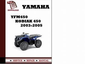 Yamaha Yfm450 Kodiak 450 2003 2004 2005 Workshop Service