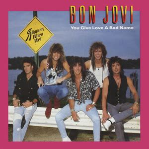 File Bon Jovi You Give Love Bad Name Wikipedia