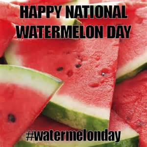 August 3 National Watermelon Day
