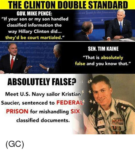 Standard Meme - the clinton double standard gov mike pence if your son or my son handled classified information