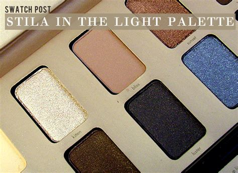 stila in the light palette stila in the light palette swatches and pictures plus a
