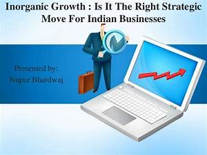 Inorganic Growth - Is it the right strategy