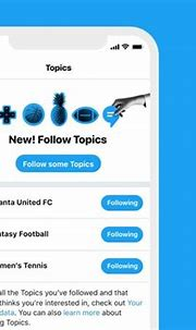 Twitter's new Topics feature makes it easier to see tweets ...