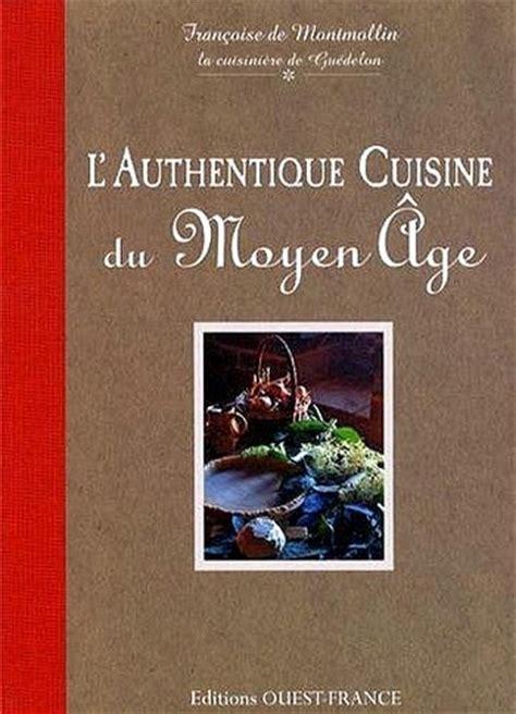 cuisine du moyen age positive positive living l authentique cuisine du
