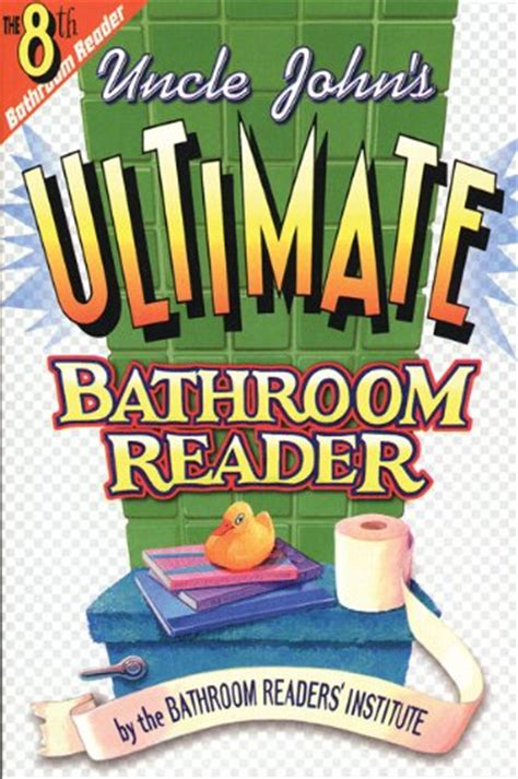Johns Bathroom Reader by S Bathroom Reader Book Series By Bathroom