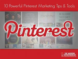 10 Powerful Pinterest Marketing Tips & Tools #Infographic
