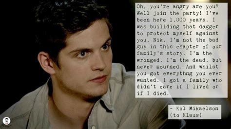 kol mikaelson quotes  storyscoop