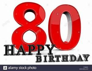 Besinnliches Zum 80 Geburtstag : happy birthday zum 80 geburtstag stock photo 93500342 alamy ~ Frokenaadalensverden.com Haus und Dekorationen