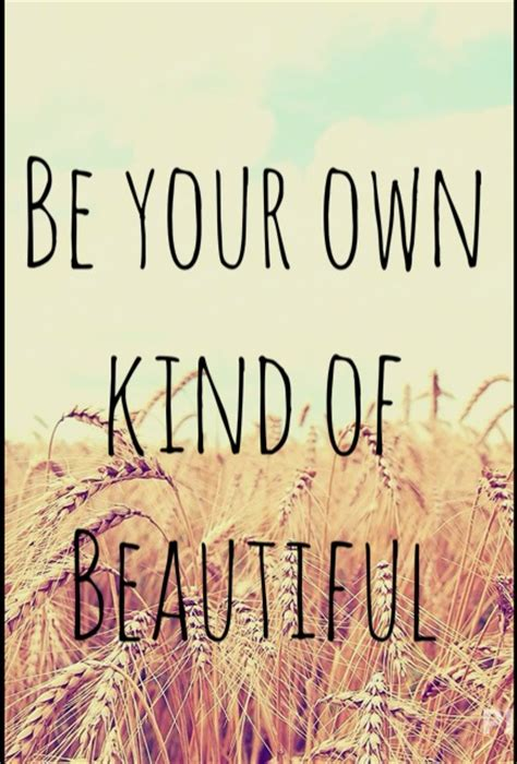 Love Your Own Beauty Quotes