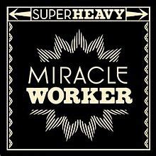 miracle worker wikipedia