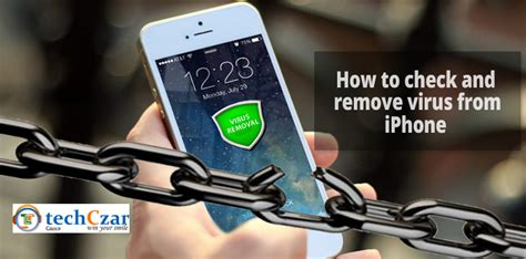 how to check iphone for viruses how to check and remove from iphone or ipodtechczar