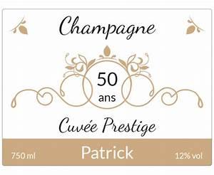 Etiquette Champagne Mariage : bouteille de champagne personnalis e avec tiquette anniversaire ~ Teatrodelosmanantiales.com Idées de Décoration