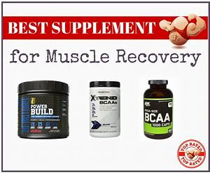 Best Supplement For Muscle Recovery  Top 5
