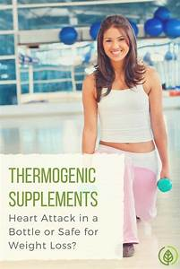 Thermogenic Supplements  Are They Safe For Weight Loss