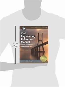 Civil Engineering Reference Manual For The Pe Exam  14th