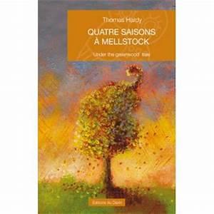 Achat Citronnier 4 Saisons : quatre saisons mellstock broch thomas hardy achat ~ Premium-room.com Idées de Décoration