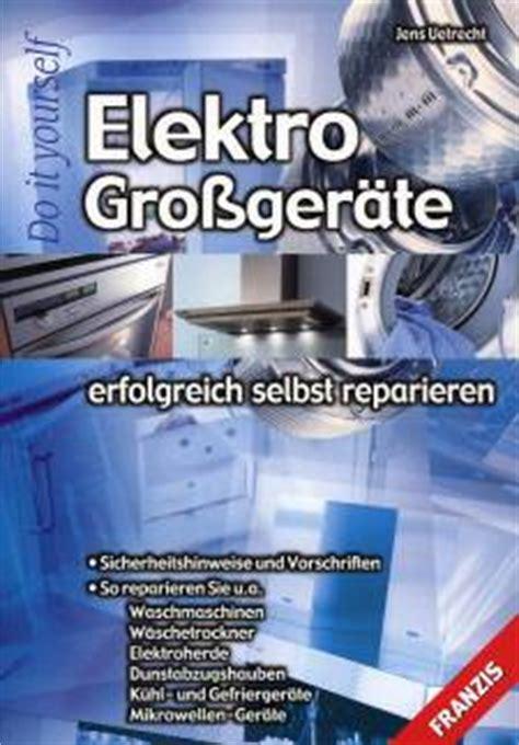 Waschmaschine Reparieren 3 Probleme Die Sie Selbst Beheben Koennen by Elektro Gro 223 Ger 228 Te Erfolgreich Selbst Reparieren