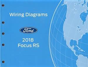 2018 Ford Focus Rs Wiring Diagram Manual Original