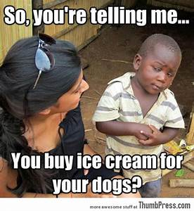 Hilarious Third World Skeptical Kid Meme That You'll ...