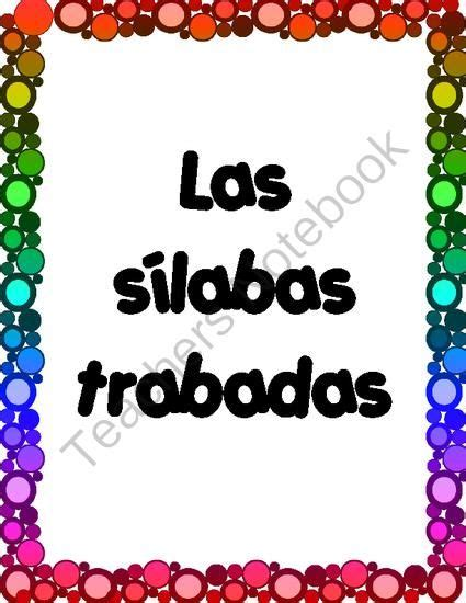 las s labas trabadas from bilingual treasures on teachersnotebook 37 pages this is a