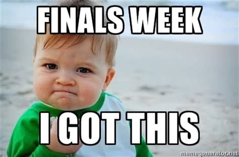 Good Luck On Finals Meme - finals week stress financial food for thought