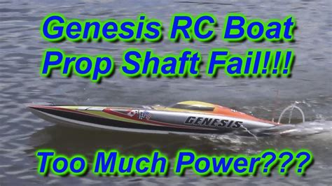 Traxxas Spartan Rc Boat Bitz by Rc Boat Bitz With Genesis Rc Boat Prop Shaft Fail On 04