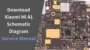 Xiaomi Mi A1 Schematic Diagram Free Download  U2013 Service