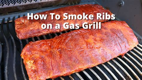 how to cook ribs on gas grill gas grill ribs smoke ribs on gas grill with malcom reed howtobbqright youtube