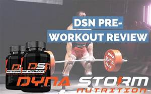 Dsn Pre Workout Review  2020 Upd
