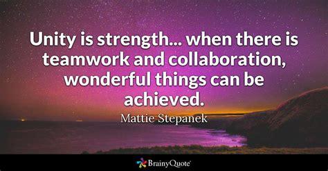 unity  strength    teamwork