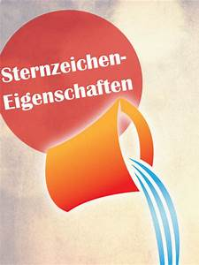 Wassermann Aszendent Berechnen : sternzeichen eigenschaften alles ber das sternzeichen ~ Themetempest.com Abrechnung