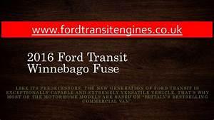 2016 Ford Transit Winnebago Fuse