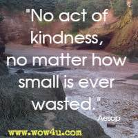 Kindness Quotes... Kindness And Mercy Quotes