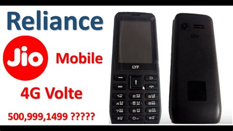 reliance jio 4g volte mobile phone in 500 999 1499 jio phone price details in