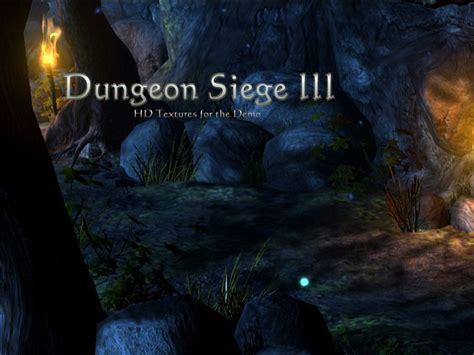 dungeon siege hd hd textures for the dungeon siege iii demo addon mod db