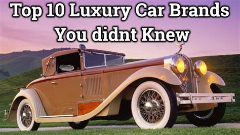 Top 10 Luxury Car Brands In The World That You Didnt Knew