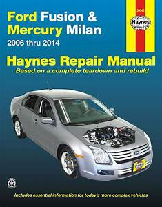 Ford Fusion  Mercury Milan Repair Manual