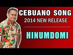 HINUMDOMI - LIMUEL DOMAPIAS Bisaya Pop Song - YouTube