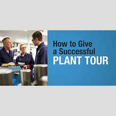 How To Give A Successful Plant Tour Sonetics