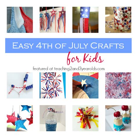 Easy 4th Of July Crafts  Teaching 2 And 3 Year Olds