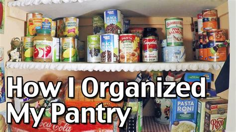 How I Organized My Pantry To Make It Easy And Efficient