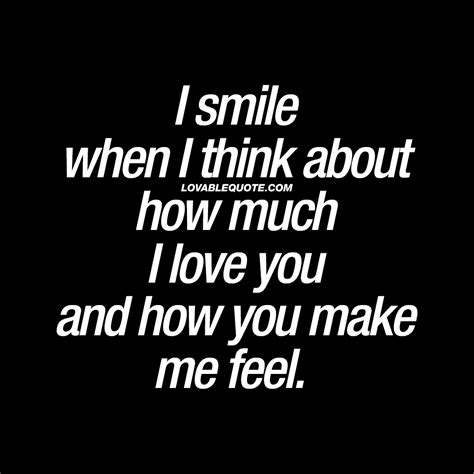 How You Make Me Feel Love Quotes