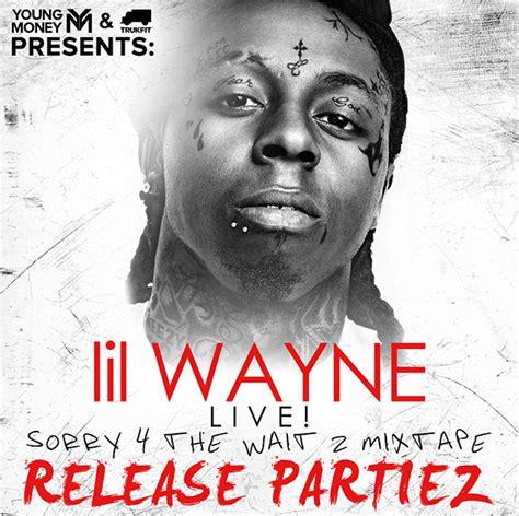 wayne lil release wait sorry tune liltunechi takes road club announces tour march rap