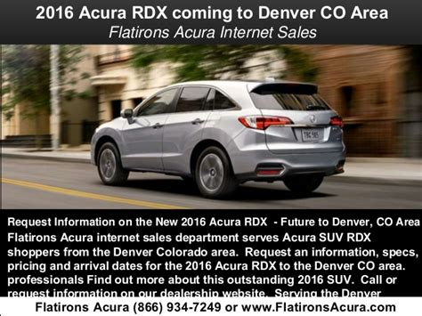 Flat Irons Acura by 2016 Acura Rdx Coming To Denver Co Area Flatirons