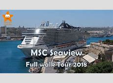 MSC Seaview Full Walk Tour 2018 HD Complete Review YouTube