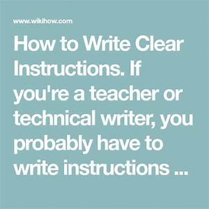Write Clear Instructions