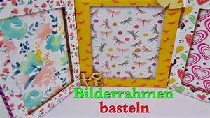 Bilderrahmen Zum Basteln : basteln bilderrahmen selber machen diy fotorahmen ~ Watch28wear.com Haus und Dekorationen