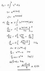 Rotationskörper Volumen Berechnen : wie muss a gew hlt werden damit der rotationsk rper das volumen 1 2a hat mathelounge ~ Themetempest.com Abrechnung