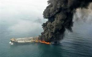 Sanchi oil tanker disaster—how spills and accidents can ...