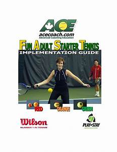 Fun Adult Starter Tennis Program   Implementation Guide